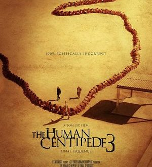 The Human Centipede 3 Poster 1
